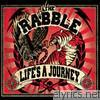 Rabble - Life's a Journey