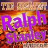 The Greatest Ralph Stanley (Live)