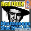 Red Foley - Chattanooga Shoe Shine Boy (Remastered) - Single