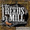 Reeds Mill Investigation - Support Your Local Gunfighters - EP