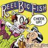 Reel Big Fish - Cheer Up! (Bonus Track Version)
