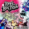 Reel Big Fish - Our Live Album Is Better Than Your Live Album (Audio Version)