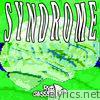 Syndrome - EP