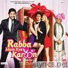 Rabba Main Kya Karoon (Original Motion Picture Soundtrack) - EP