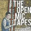 The Open Mic Tapes