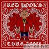 Red Hook's T.H.U.G Angel - EP