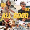 All Good (feat. Kodie Shane) - Single
