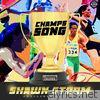 Champs Song - Single