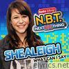 Shealeigh - What Can I Say (From Radio Disney