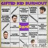 Gifted Kid Burnout - Single
