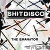 Shitdisco - The Emanator