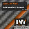 Showtek - Breakbeat Junkie - Single