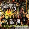 Sinister - Years of Massacre Plus Bonus Tracks