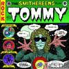 Smithereens - The Smithereens Play Tommy (Tribute to The Who)