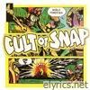 Cult of SNAP! - EP
