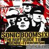 Sonic Boom Six - The Ruff Guide to Genre Terrorism