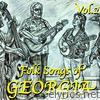 Folk Songs of Georgia, Vol. 2