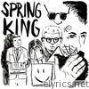 Spring King - Demons - EP