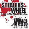 Stealers Wheel - Stuck In the Middle With You (Remastered) - EP