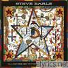 Steve Earle - I'll Never Get Out of This World Alive (Deluxe Edition)