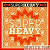 SuperHeavy - Single