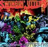 Swingin' Utters - A Juvenile Product of the Working Class