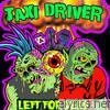 Taxi Driver - Left for Dead