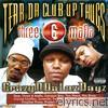 Tear Da Club Up Thugs - CrazyNDaLazDayz