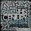 This Century - To Love and Back - EP