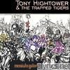 Tony Hightower - Messiahs Galore