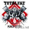 Totalfat - Place to Try - EP