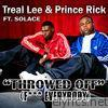 Throwed Off (F*** Everybody) [feat. Solace] - Single