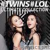Twins LOL: Ultimate Collection