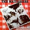 Waitresses - Wasn't Tomorrow Wonderful?