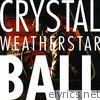 Weatherstar - Crystal Ball - Single