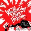 Wednesday Night Heroes - Guilty Pleasures