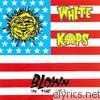 White Kaps - Blown In the U.S.A.