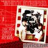 White Stripes - The Big Three Killed My Baby - Single