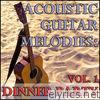 Acoustic Guitar Melodies: Dinner Party Vol. 1