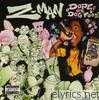 Z-man - Dope or Dog Food