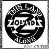 This Land / Alone